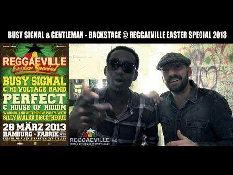 Busy Signal & Gentleman - Backstage @ Reggaeville Easter Special [3/28/2013]