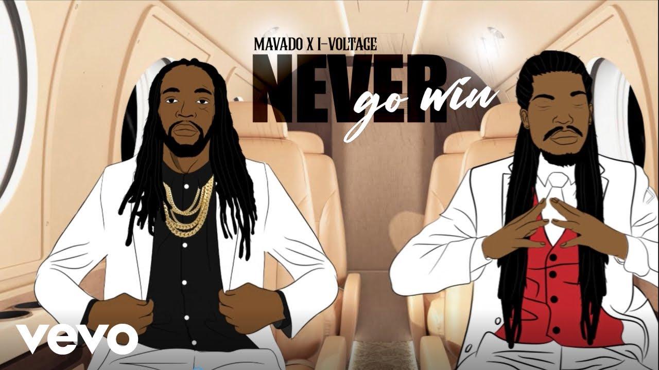 Mavado & IVoltage - Never Go Win [4/30/2021]