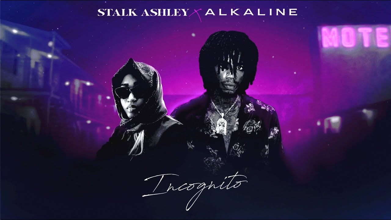 Stalk Ashley feat. Alkaline - Incognito [10/22/2020]