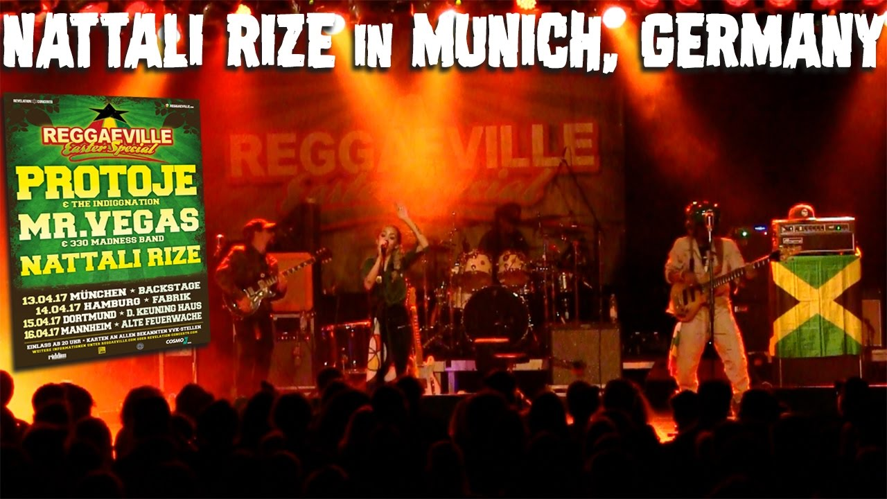 Nattali Rize - Heart of A Lion in Munich, Germany @ Reggaeville Easter Special [4/13/2017]