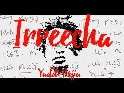 Yaddi Bojia - Irreecha [12/14/2016]
