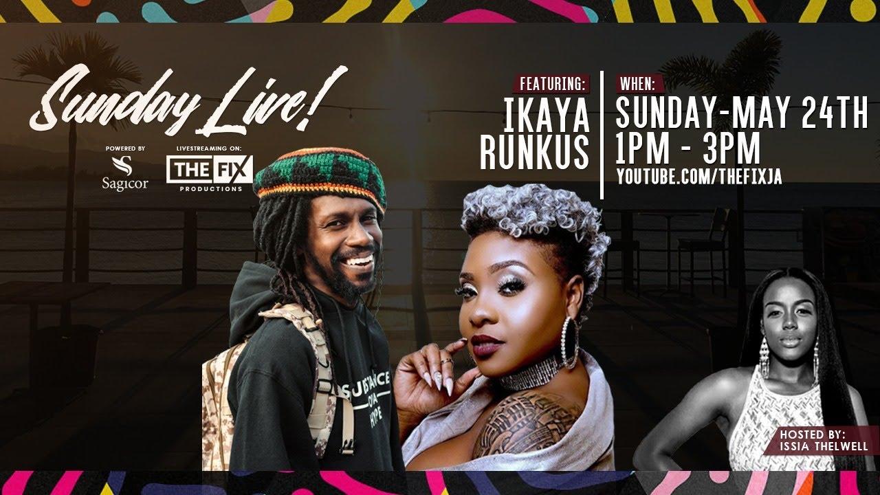 Ikaya & Runkus @Sunday Live! #9 [5/24/2020]