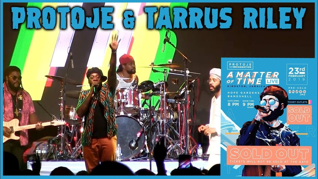 Protoje & Tarrus Riley @ A Matter Of Time - Live 2019 [2/23/2019]