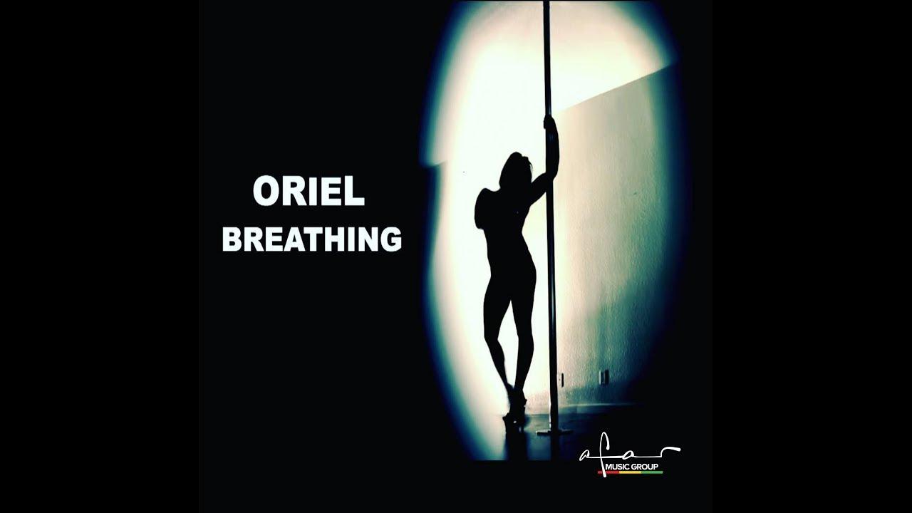 Oriel - Breathing (Lyric Video) [7/26/2018]