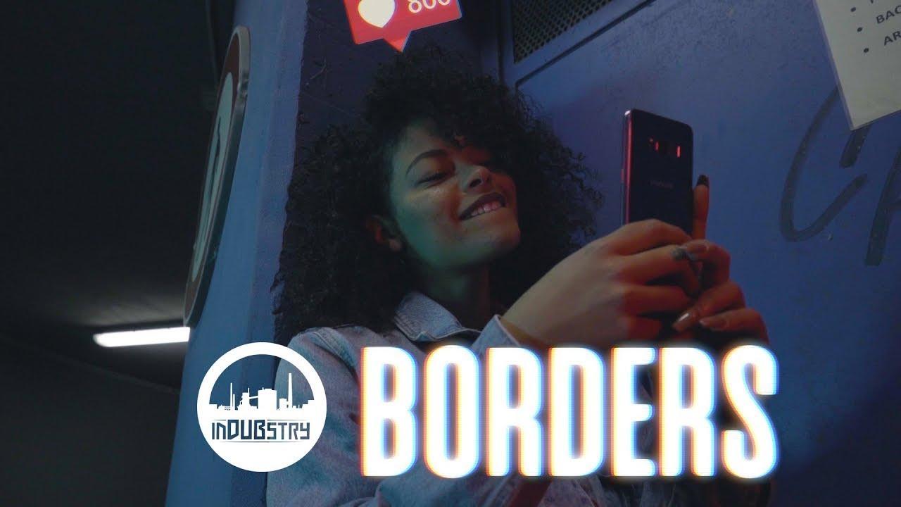 Indubstry - Borders [4/12/2019]
