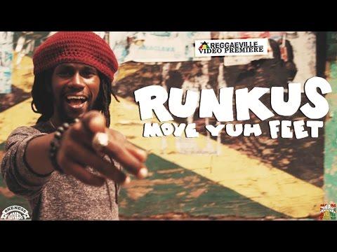 Runkus - Move Yuh Feet [5/9/2016]