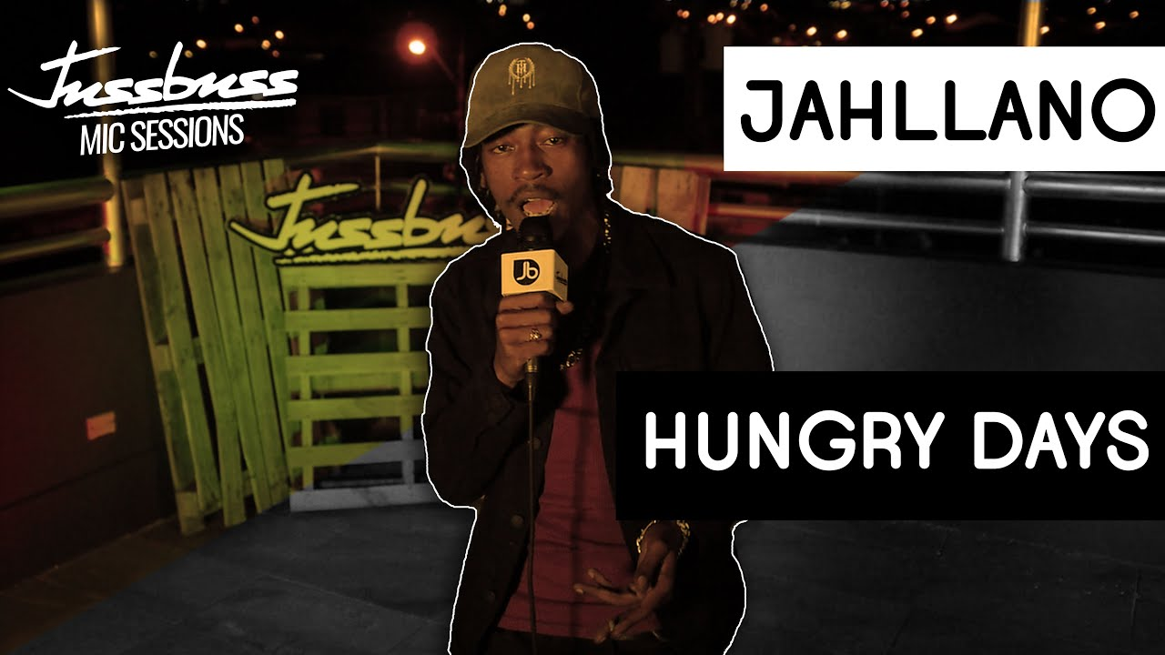 Jahllano - Hungry Days @ Jussbuss Mic Sessions [8/7/2019]