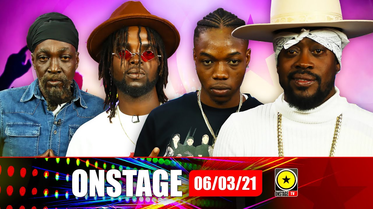 Likkle Vybz Talks Royalty, Jr Reid Goes Country & Who is Yaksta and more @ OnStage TV [3/6/2021]