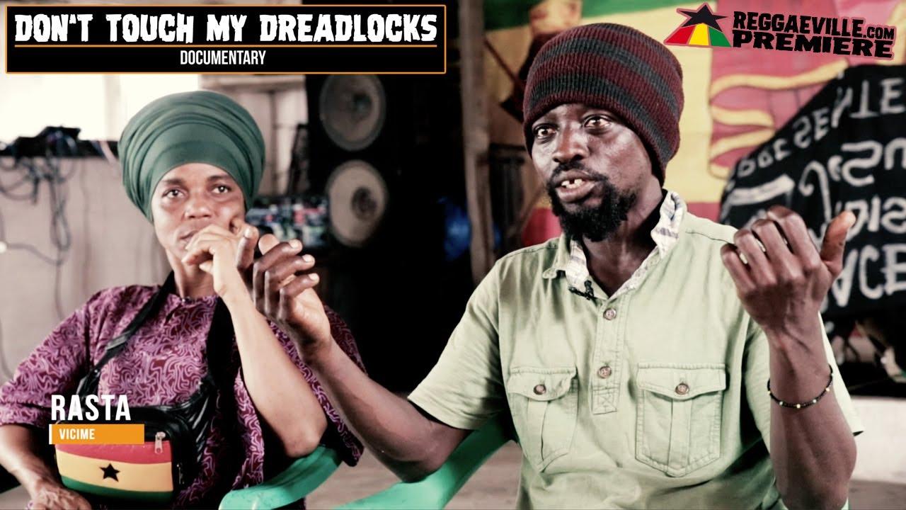 Don't Touch My Dreadlocks (Abidjan, Ivory Coast - Documentary) [1/7/2020]