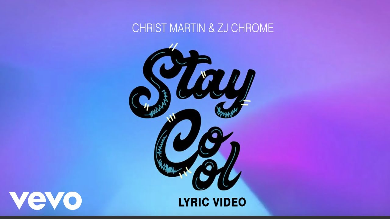 Christopher Martin - Stay Cool (Lyric Video) [11/6/2018]