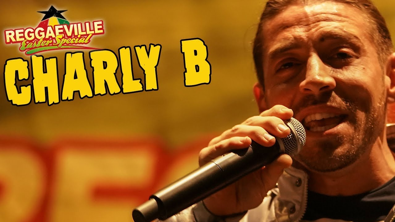Charly B in Amsterdam @Reggaeville Easter Special 2018 [4/1/2018]