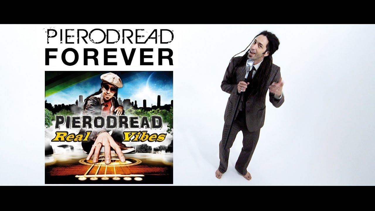 PieroDread - Forever [11/6/2013]