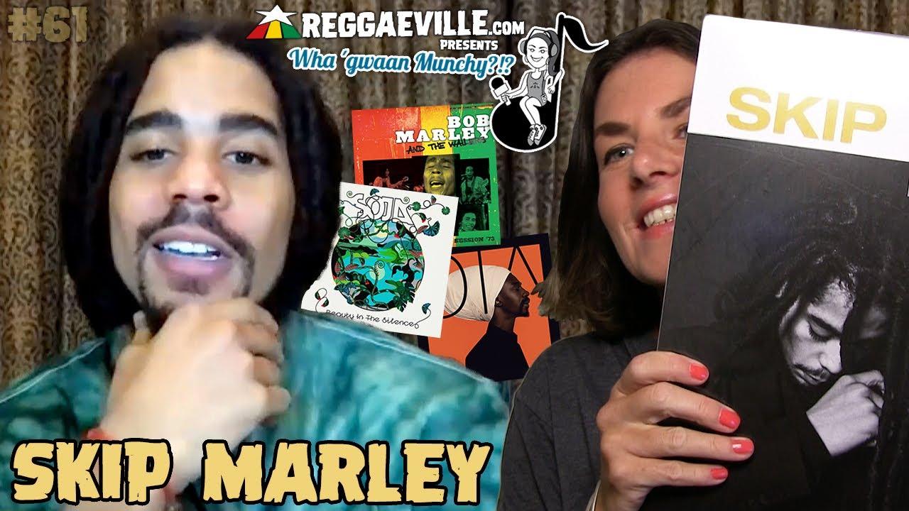 Skip Marley @ Wha' Gwaan Munchy?!? #61 (September 2021) [9/20/2021]