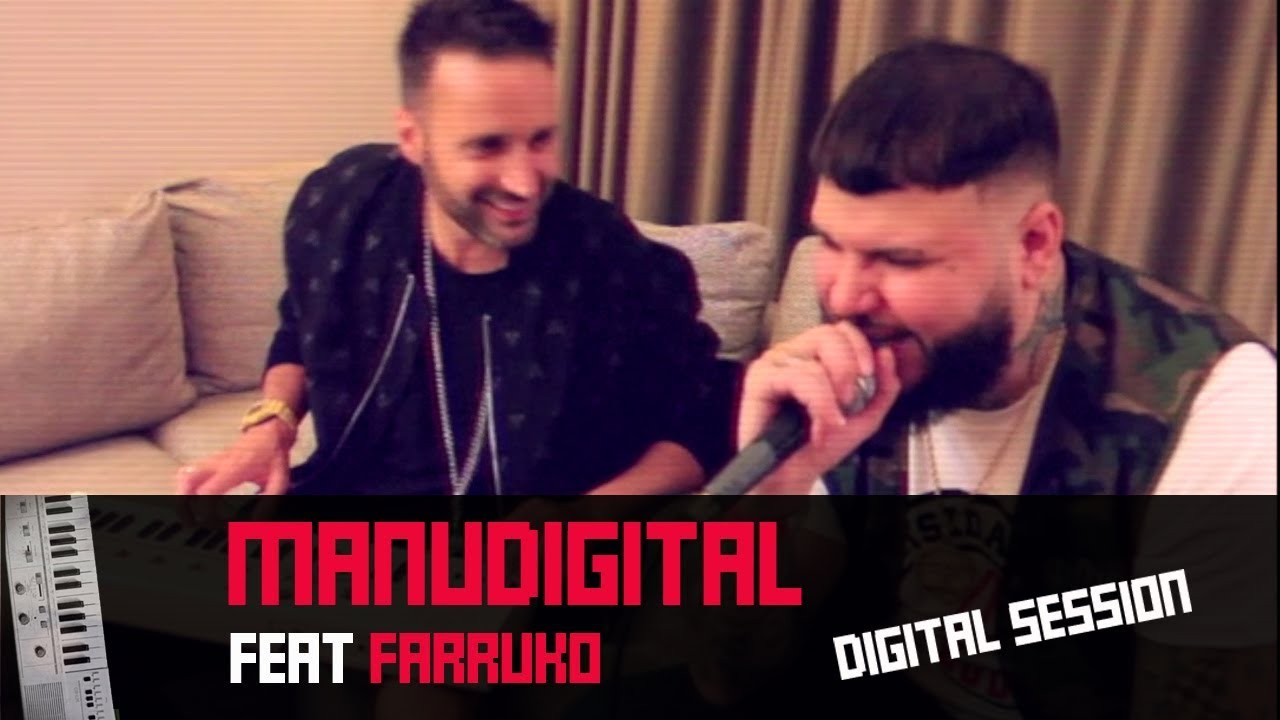 ManuDigital feat. Farruko - Digital Session [9/30/2019]