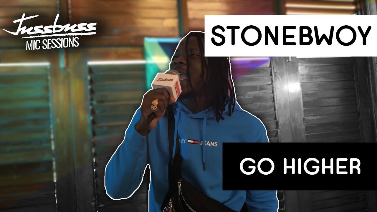 Stonebwoy - Go Higher @ Jussbuss Mic Sessions [7/31/2019]