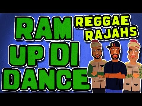 Reggae Rajahs - Ram Up Di Dance [7/3/2014]