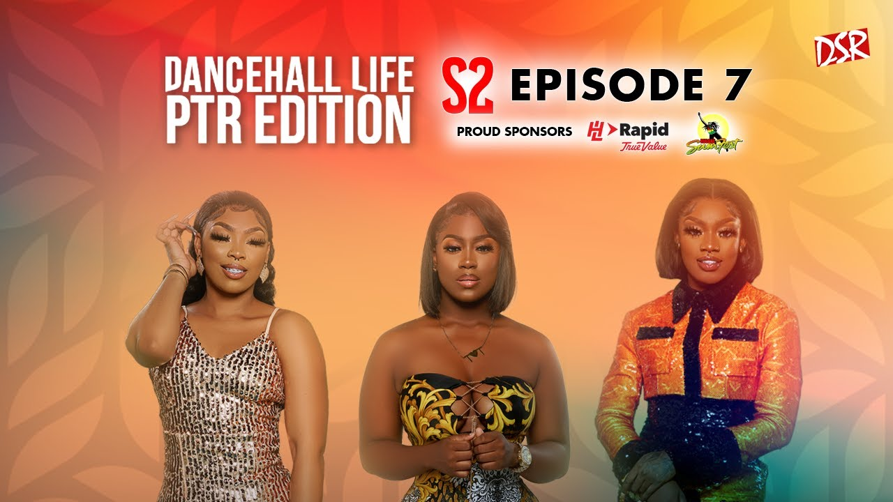 Dancehall Life - Pretty Little Thing (Episode 7/02) [10/11/2021]