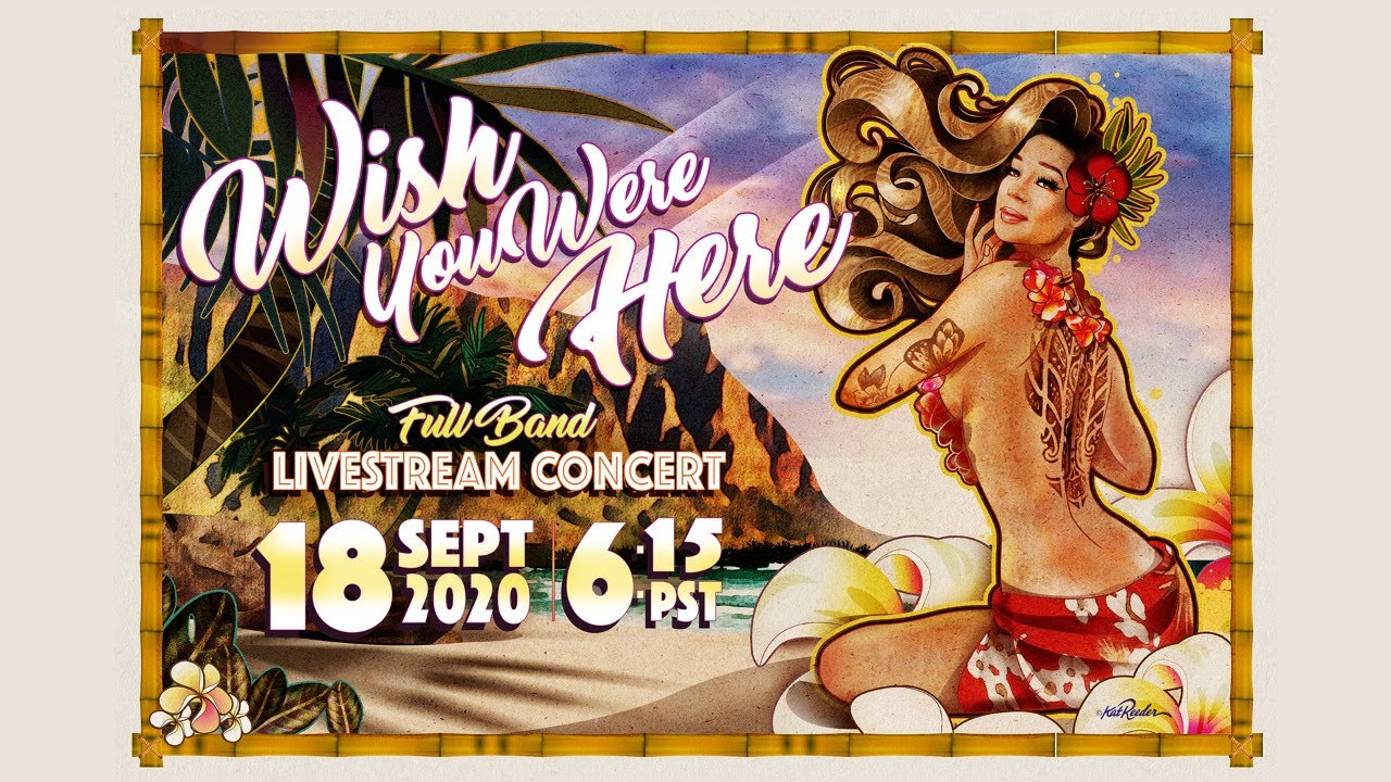 Hirie - Wish You Were Here (Livestream Concert) [9/18/2020]