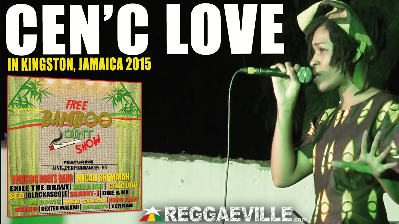 Cen'C Love in Kingston, Jamaica @ Free Bamboo Joint Show 2015 [1/31/2015]