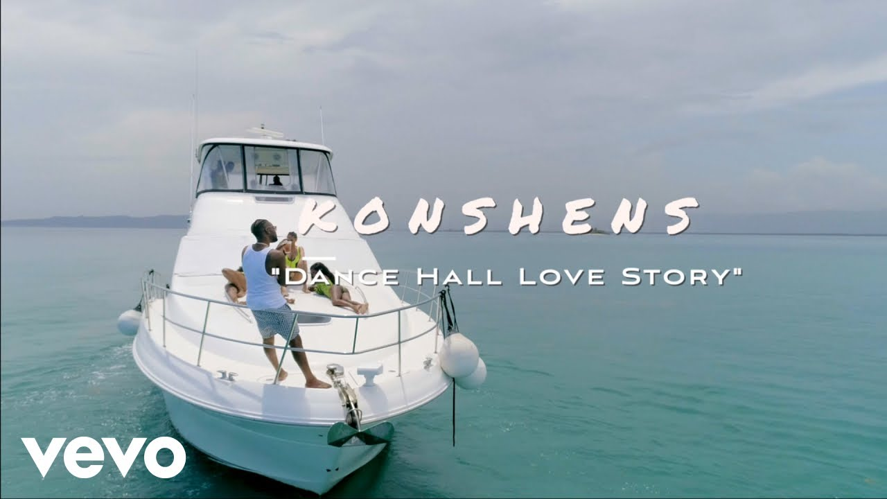 Konshens - Dancehall Love Story [8/23/2019]