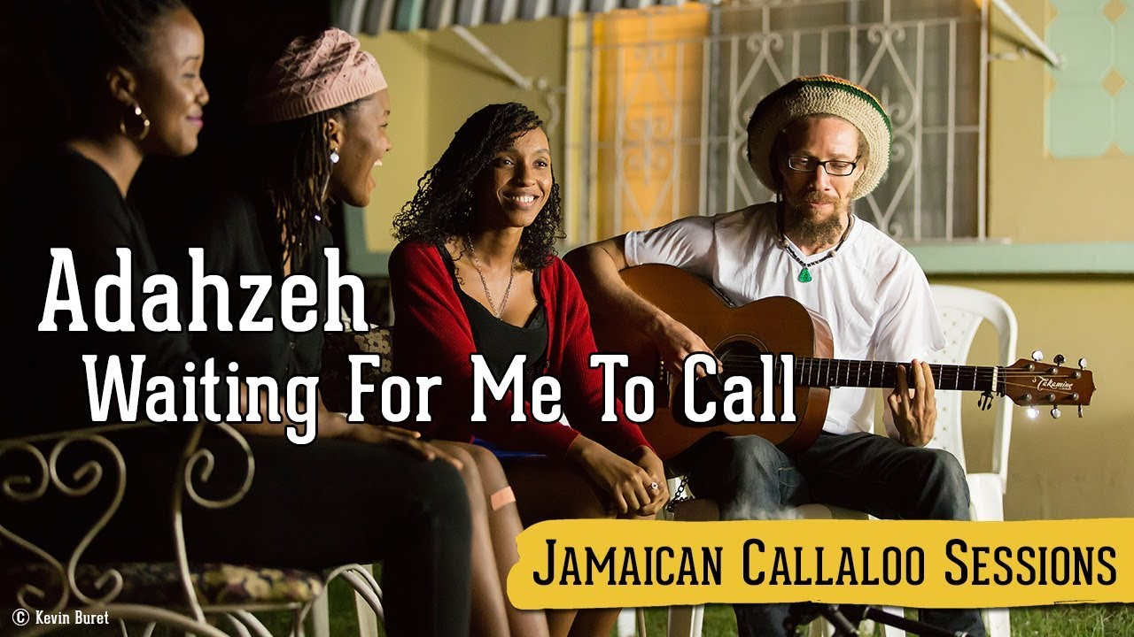 Adahzeh - Waiting For Me To Call @ Jamaican Callaloo Sessions [11/20/2017]