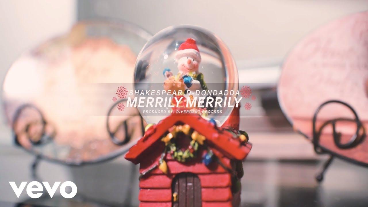 Shakespear D-Dondadda - Merrily Merrily [12/20/2018]