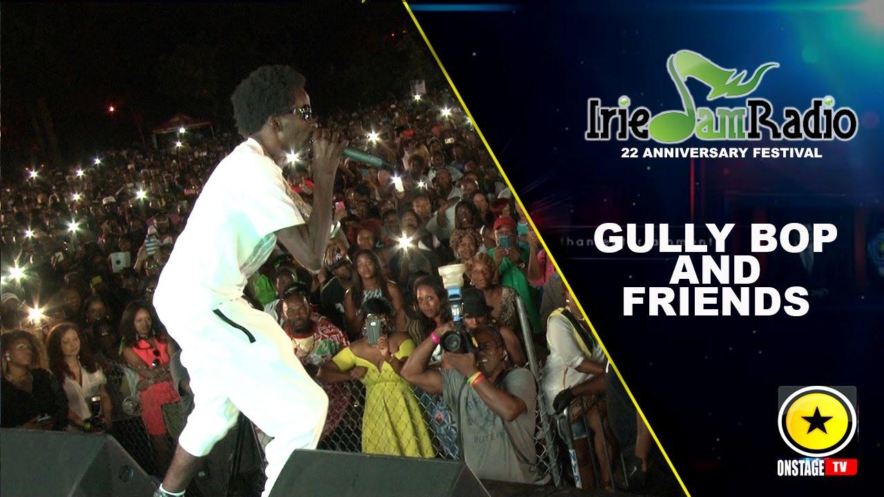 Gully Bop & Friends @ Irie Jam Radio Anniversary 2015 (Onstage TV) [9/6/2015]