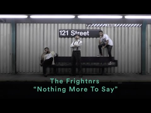 The Frightnrs - Nothing More To Say [10/13/2016]
