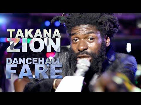 Takana Zion - Dancehall Faré [8/15/2014]