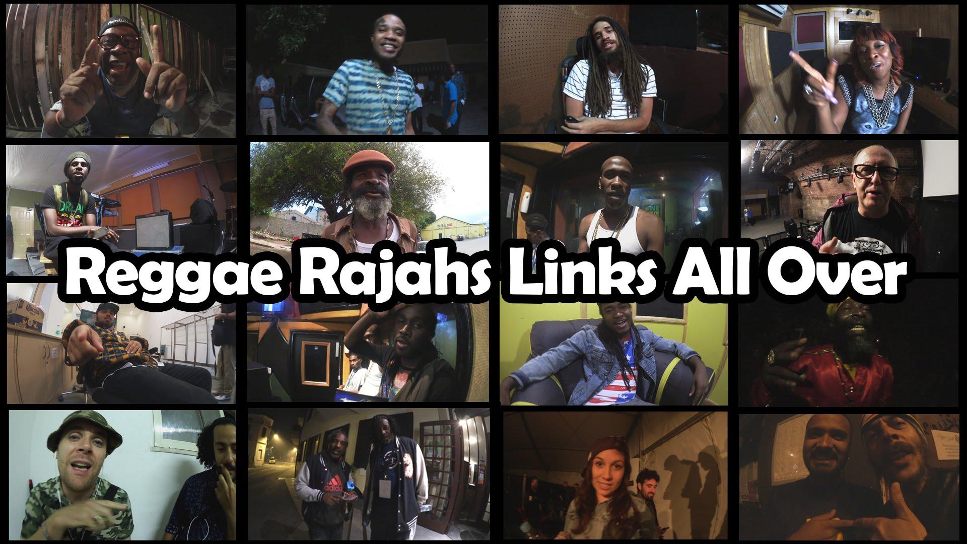 Reggae Rajahs Links All Over [7/30/2015]