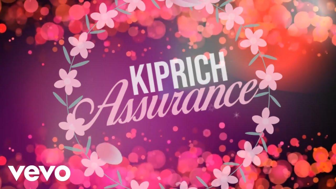 Kiprich - Assurance (Lyric Video) [9/23/2019]