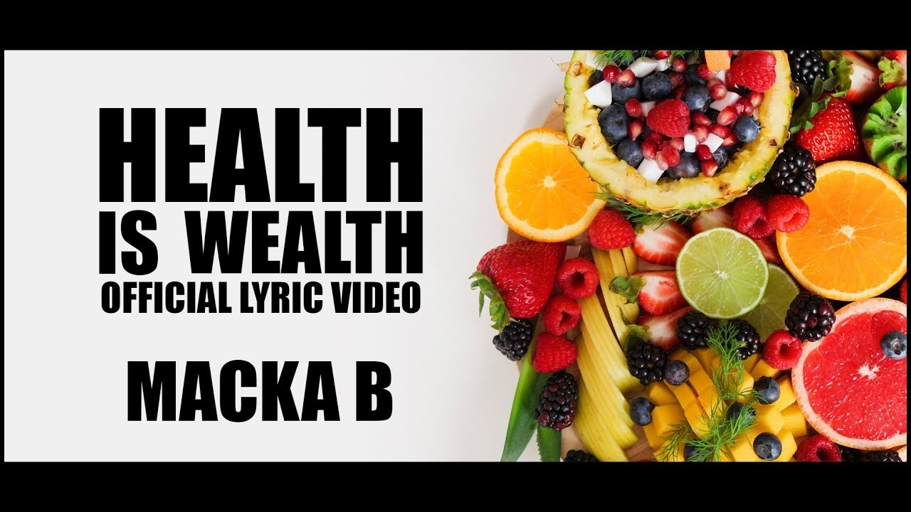 Macka B - Health Is Wealth (Lyric Video) [8/27/2018]