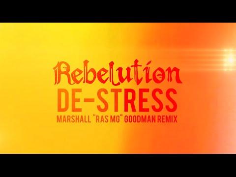 Rebelution - De-Stress (Marshall Goodman RMX) [Lyric Video] [6/17/2015]