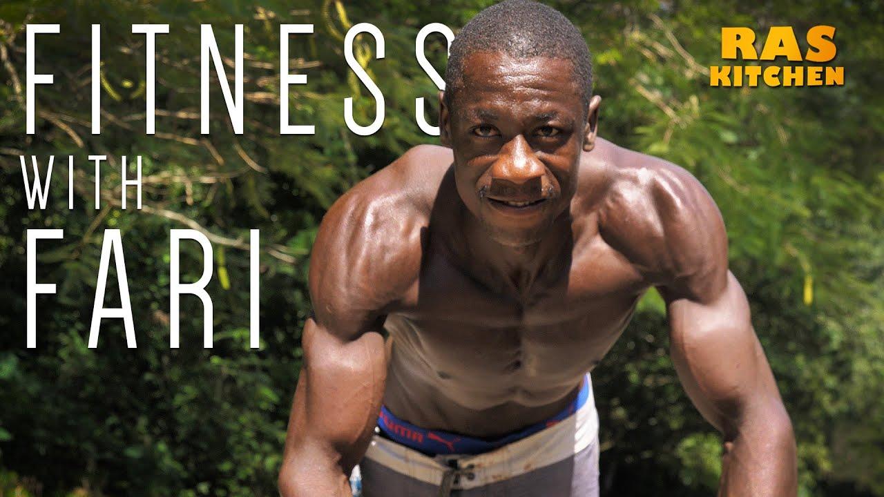 Ras Kitchen - Fitness with Fari! Riverside Gym Jamaica [4/12/2019]