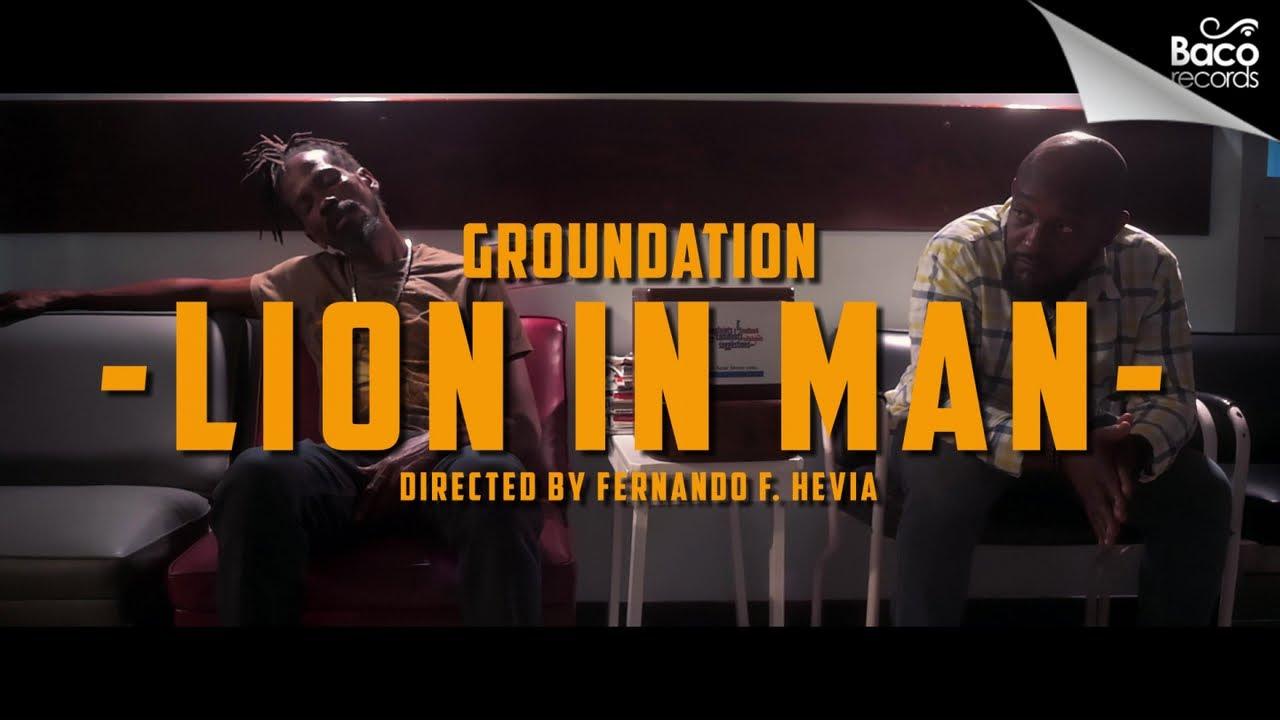 Groundation - Lion In Man [4/7/2020]