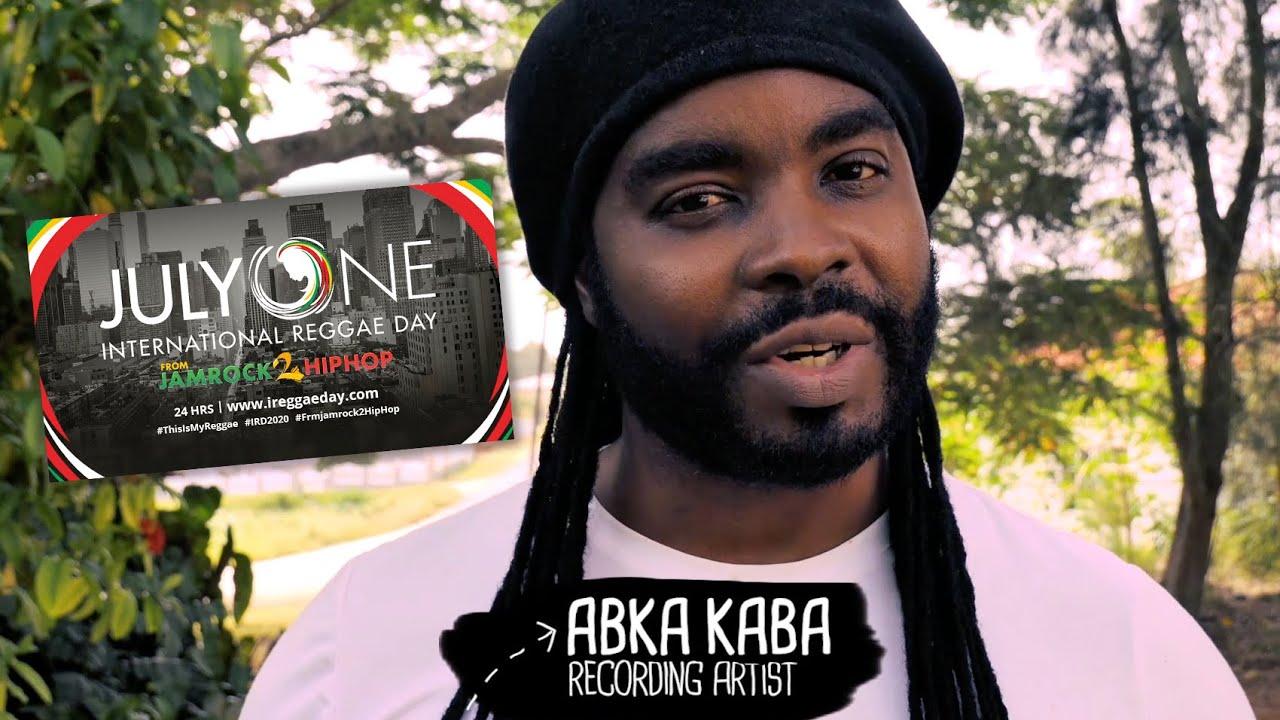 Abka Kaba - Invitation... International Reggae Day 2020 [6/30/2020]