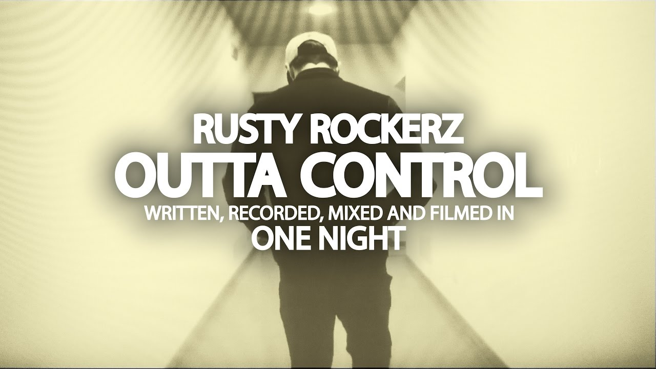 Rusty Rockerz - Outta Control [5/4/2017]