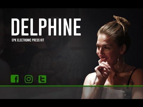 Delphine - EPK [4/15/2017]