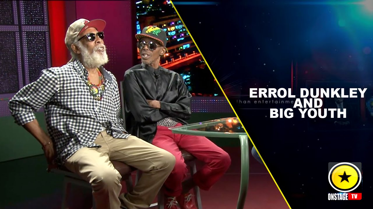 Interview with Errol Dunkley & Big Youth @ Onstage TV [1/30/2016]