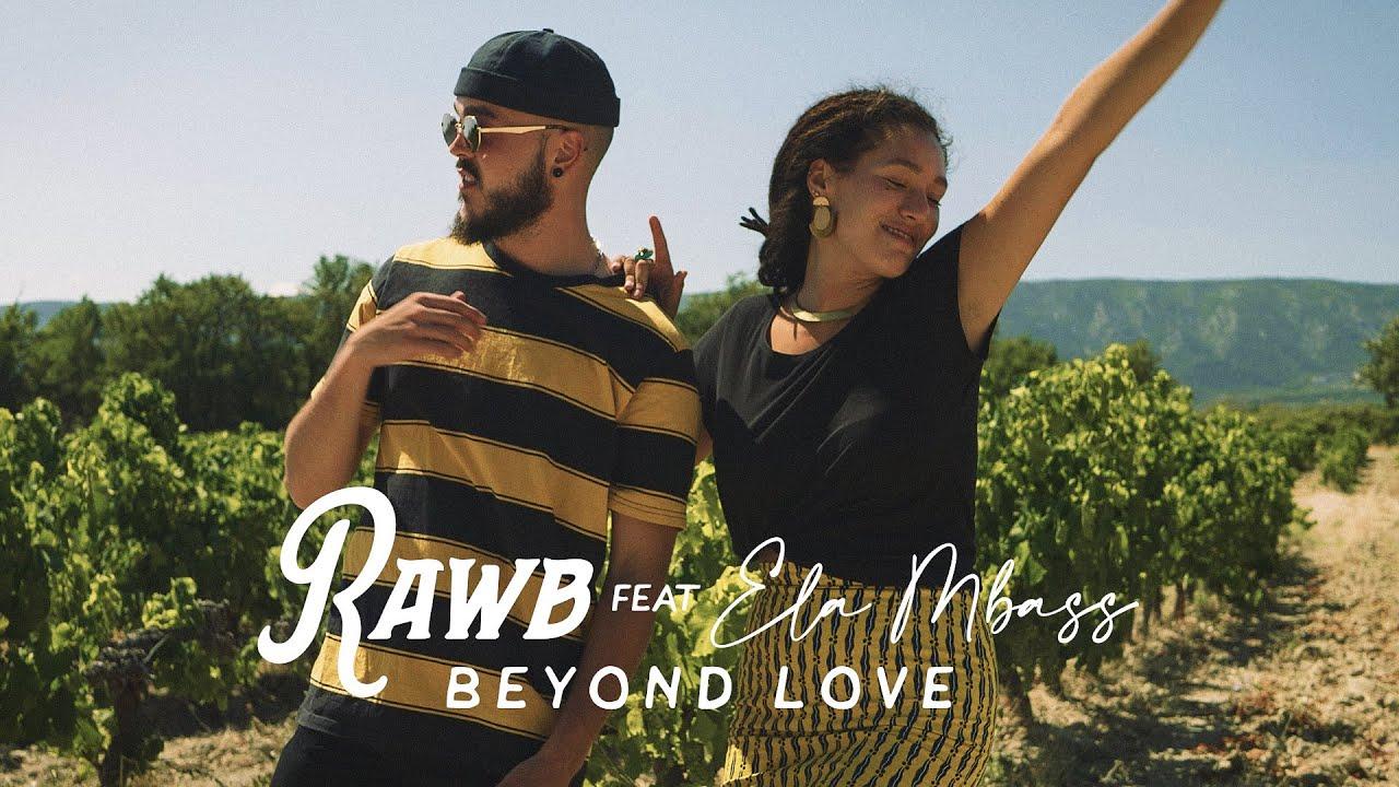 Rawb feat. Ela Mbass - Beyond Love [6/16/2021]