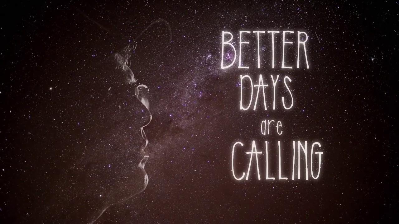 The Black Seeds - Better Days (Lyric Video) [6/8/2017]