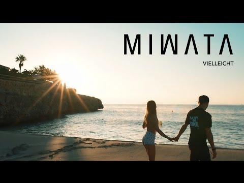 Miwata - Vielleicht [3/3/2017]