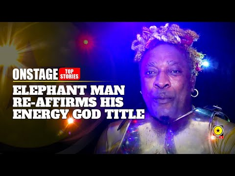 Elephant Man Returns To Sumfest & Reaffirms His Energy God Title [7/19/2019]