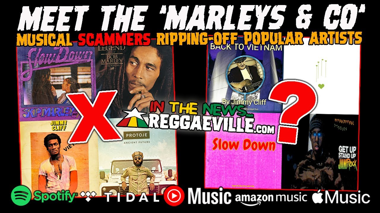 Meet The 'Marleys & Co' - Musical Scammers Ripping Off Popular Artists (Reggaeville News) [6/1/2021]