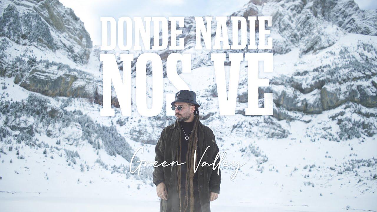 Green Valley - Donde Nadie Nos Ve [12/28/2020]
