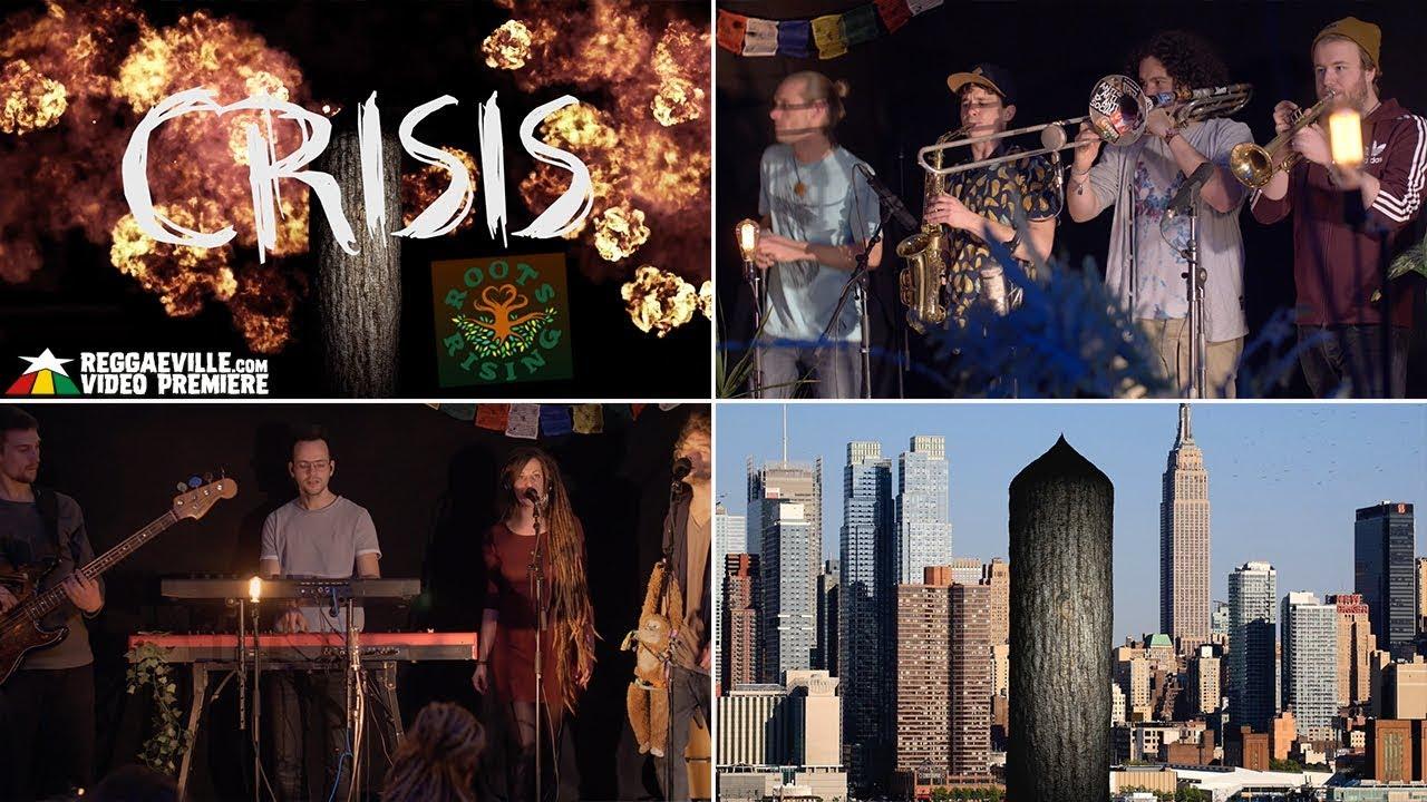 Roots Rising - Crisis [4/10/2018]