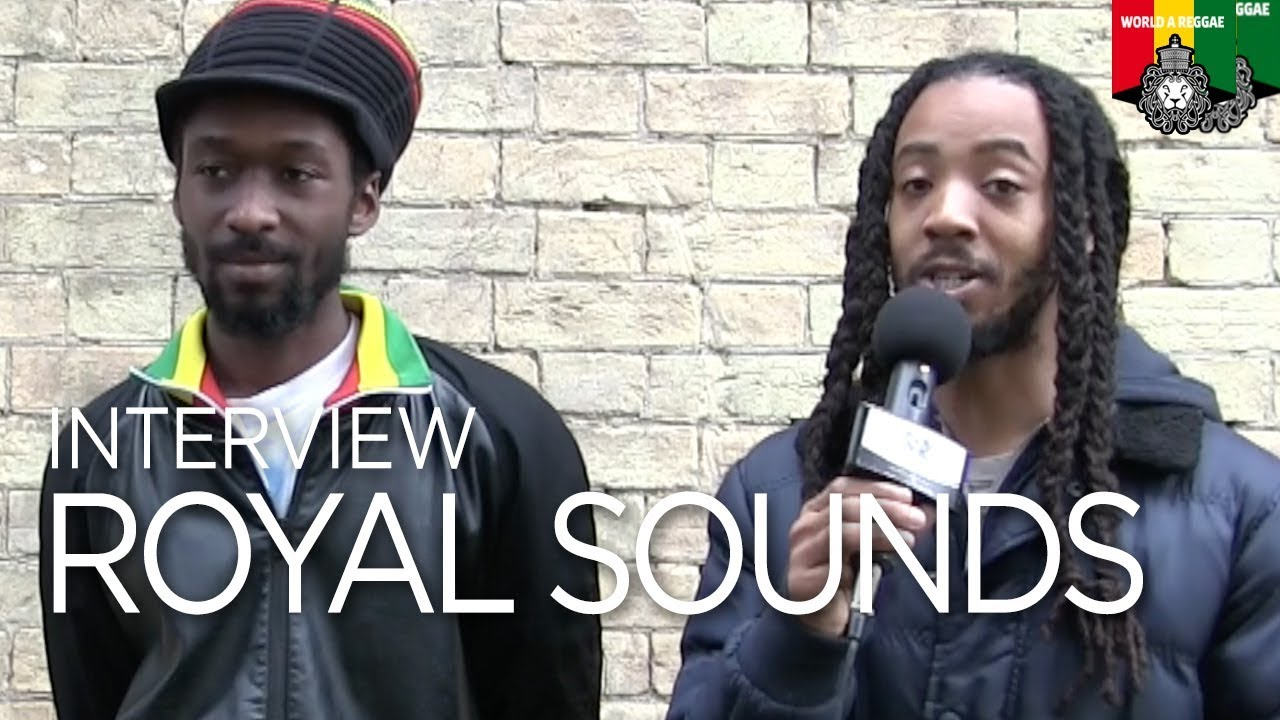Royal Sounds Interview @ World A Reggae [5/2/2018]
