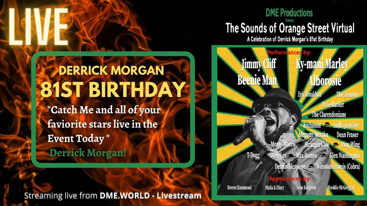 The Sounds of Orange Street - Celebrating Derrick Morgan's 81st Birthday (Live Stream) [4/10/2021]