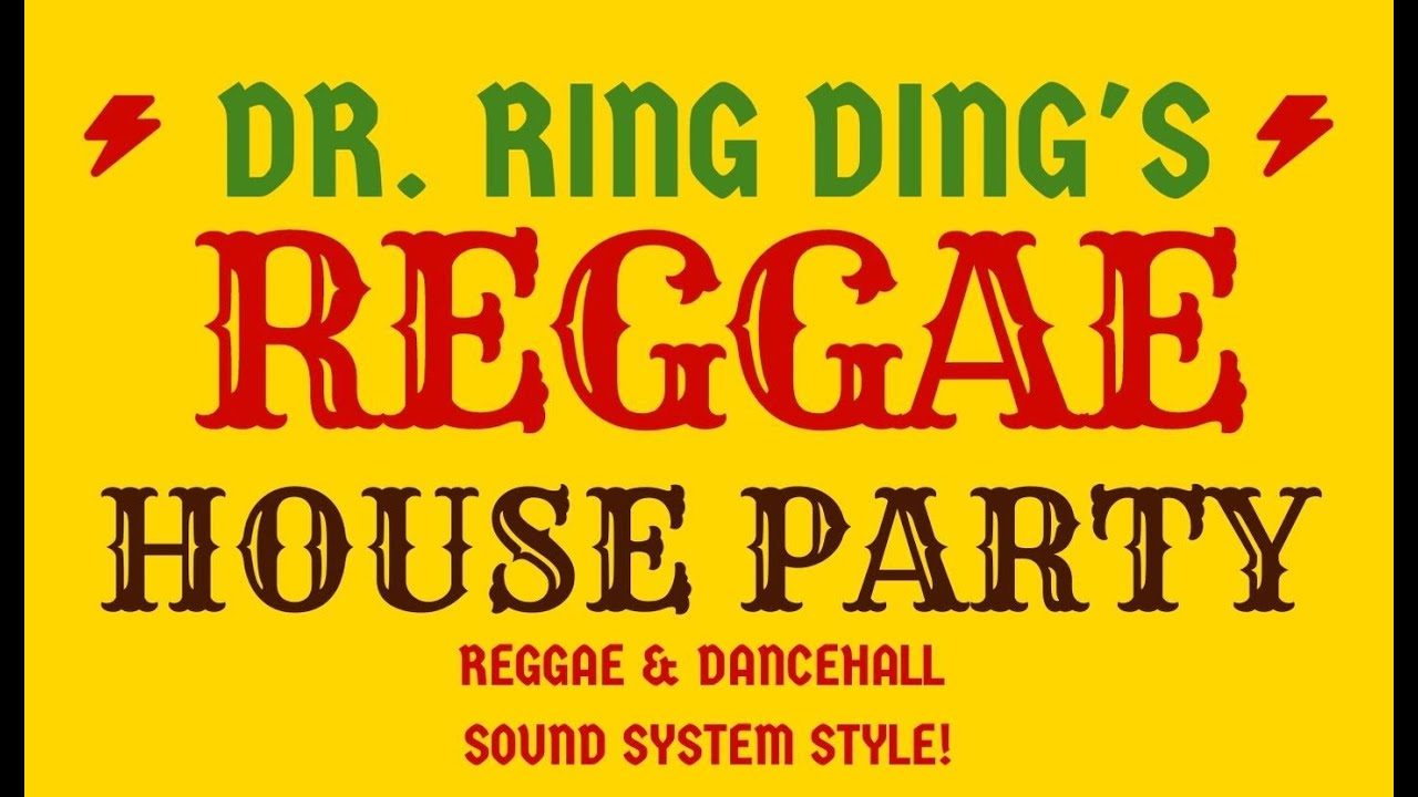 Dr. Ring Ding's Reggae House Party [4/25/2020]