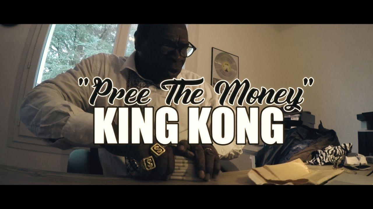 King Kong - Pree The Money [4/13/2018]
